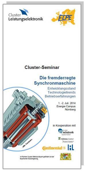 Cluster-Seminar: Fremderregte Synchronmaschine - Entwicklungsstand, Betriebserfahrungen, Technologietrends