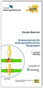 Cluster-Seminar: Einpresstechnik für leistungselektronische Baugruppen