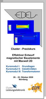 Cluster-Praxiskurs: Effektiver Entwurf magnetischer Bauelemente mit Maxwell 2D - Module: Grundlagen, Induktivitäten, Transformatoren