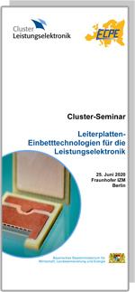 Cluster-Seminar: Leiterplatten-Einbetttechnologien für die Leistungselektronik  **bis auf Weiteres verschoben**