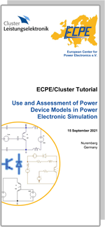 ECPE/Cluster-Tutorial: Use and Assessment of Power Device Models in Power Electronic Simulation