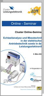 ONLINE | Cluster Online-Seminar: Echtzeitanalyse und Messtechnik in der elektrischen Antriebstechnik sowie in der Leistungselektronik