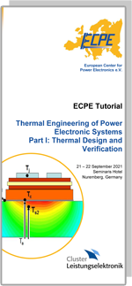 ECPE/Cluster-Tutorial: Thermal Engineering of Power Electronic Systems - Part I: Thermal Design and Verification (ausgebucht)